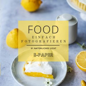 Food Einfach Fotografieren Lisa Nieschlag