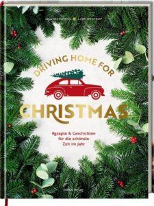 Driving Home For Christmas von Lisa Nieschlag und Lars Wentrup